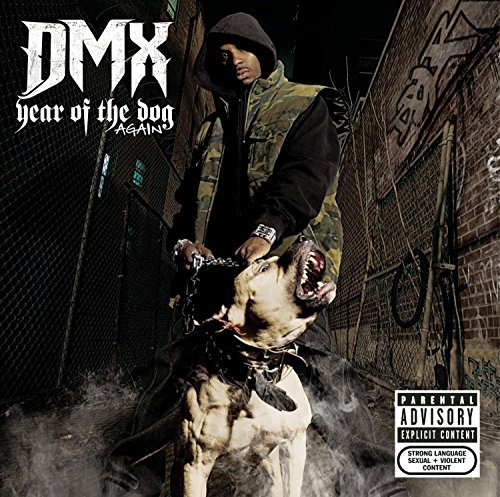 Dmx Year Of The Dog Again Explicit Version