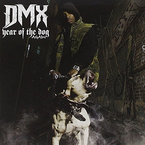 Dmx Year Of The Dog Again Clean Version