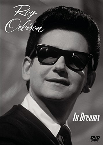 Roy Orbison In Dreams In Dreams
