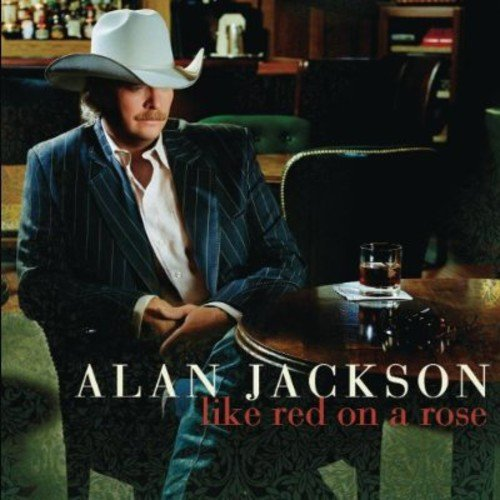 alan-jackson-like-red-on-a-rose