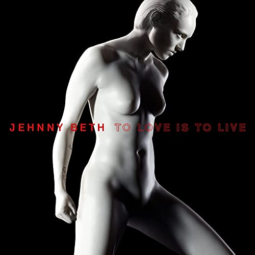 Jehnny Beth To Love Is To Live Red Vinyl