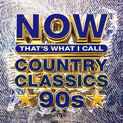 Now Country Now Country Classics '90s