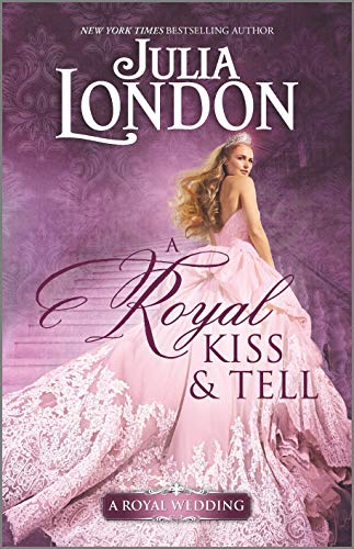 julia-london-a-royal-kiss-tell-original