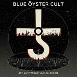 Blue Oyster Cult 45th Anniversary Live In London