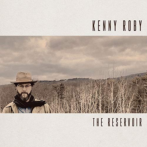 Kenny Roby The Reservoir