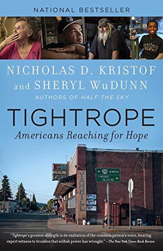 Nicholas D Kristof Tightrope Americans Reaching For Hope Bull Moose