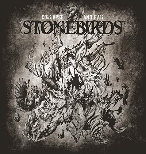 Stonebirds Collapse And Fail Lp