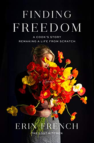 erin-french-finding-freedom-a-cooks-story-remaking-a-life-from-scratch