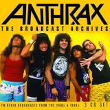 Anthrax The Broadcast Archives
