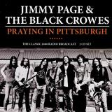 Jimmy Page & The Black Crowes Praying In Pittsburgh
