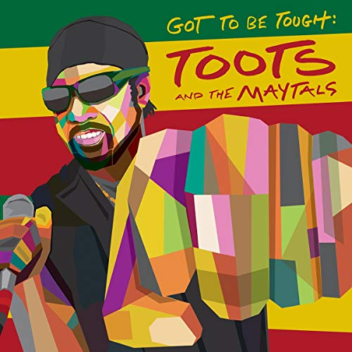 toots-the-maytals-got-to-be-tough