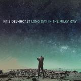 Kris Delmhorst Long Day In The Milky Way