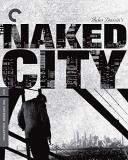 The Naked City Fitzgerald Duff Hart Taylor Blu Ray Criterion