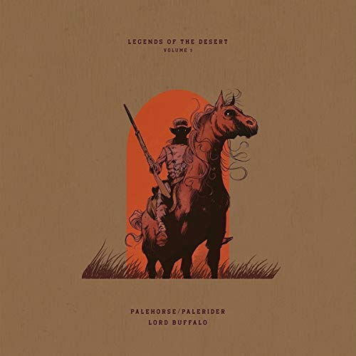 Palehorse Palerider & Lord B Legends Of The Desert Volume