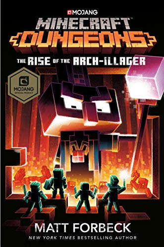 matt-forbeck-minecraft-dungeons-the-rise-of-the-arch-illager-an-official-minecra