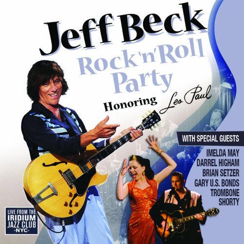 Jeff Beck Rock 'n' Roll Party Honoring