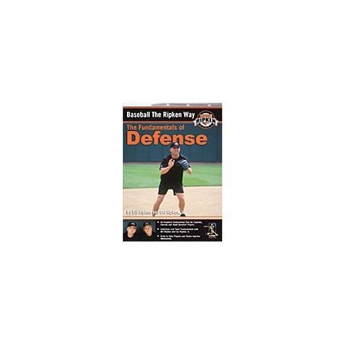 Fundamentals Of Defense Baseball The Ripken Way Nr