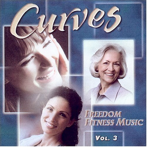 Curves Freedom Fitness Music Vol. 3 Curves Freedom Fitness Curves Freedom Fitness Music