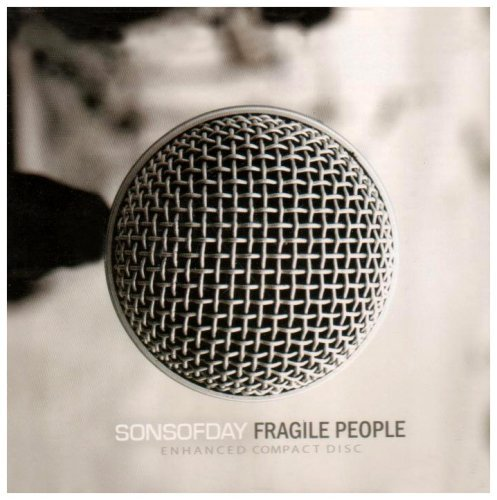 Sons Of Day Fragile People