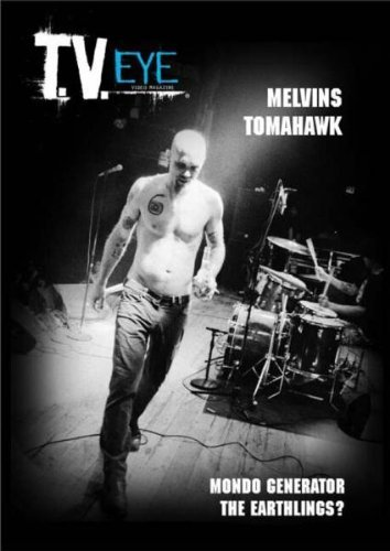 T.V. Eye Video Magazine Vol. 3 T.V. Eye Video Magazine Feat. Melvins Tomahawk Mondo G