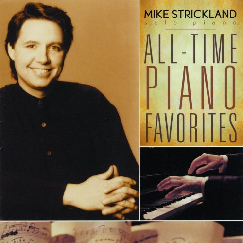 Mike Strickland All Time Piano Favorites