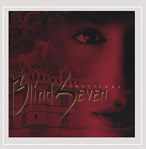 Blindseven Incisions