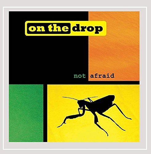 on-the-drop-not-afraid