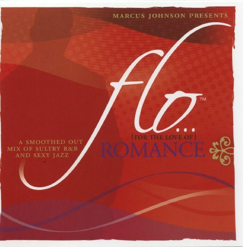 Flo (for The Love Of) Romance Flo (for The Love Of) Romance