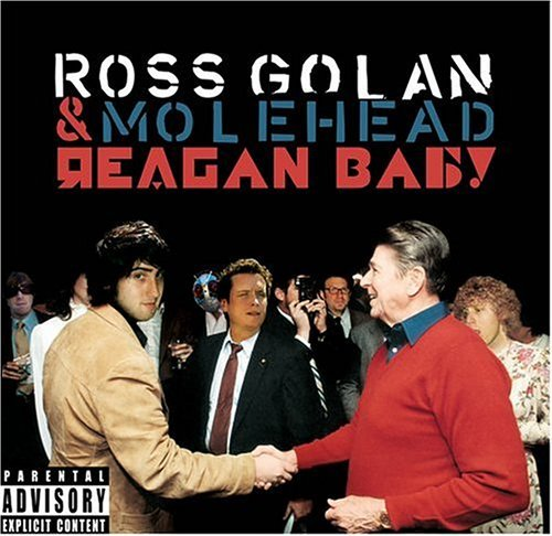 ross-molehead-golan-reagan-baby-explicit-version-enhanced-cd
