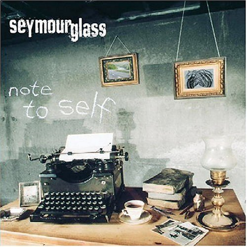 Seymour Glass Note To Self