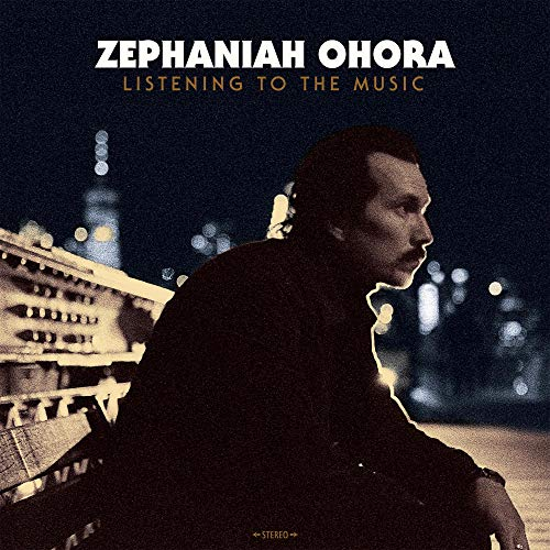 Zephaniah Ohora Listening To The Music