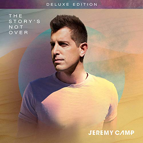 jeremy-camp-the-storys-not-over-deluxe-edition