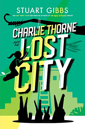 stuart-gibbs-charlie-thorne-and-the-lost-city