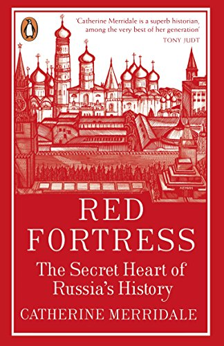 catherine-merridale-red-fortress-the-secret-heart-of-russias-history
