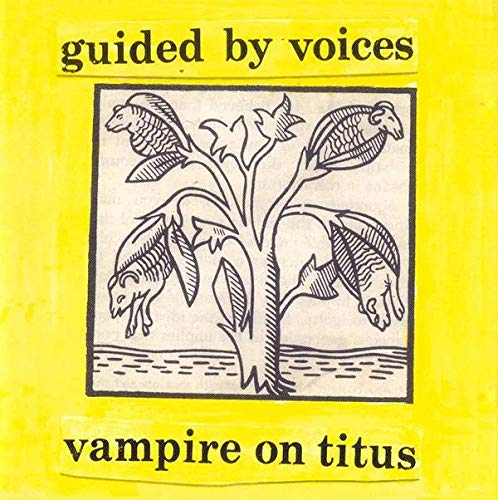 guided-by-voices-vampire-on-titus-opaque-yellow-vinyl-indie-exclusive