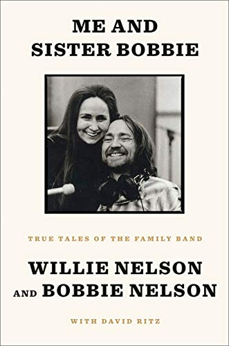 willie-nelson-me-and-sister-bobbie-true-tales-of-the-family-band