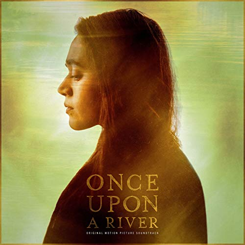 Once Upon A River Original Motion Picture Soundtrack