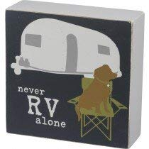 primitives-by-kathy-box-sign-never-rv-alone