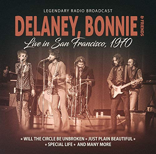 Bonnie Delaney & Friends Live In San Francisco 1970