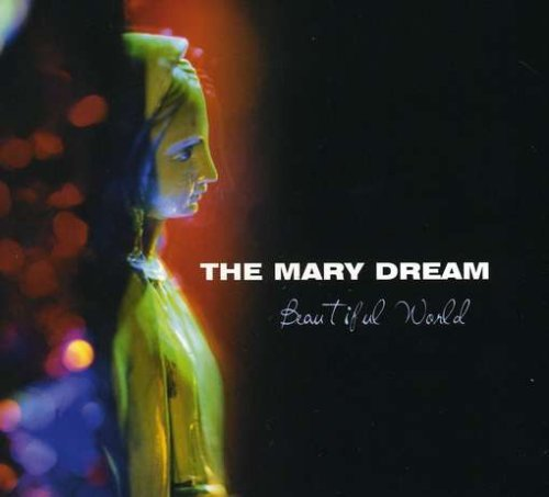 mary-dream-beautiful-world