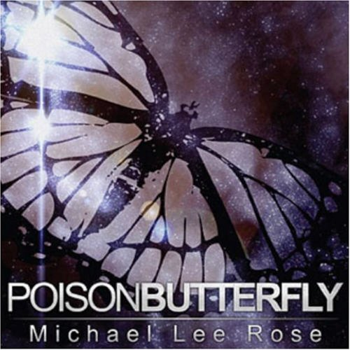Rose Michael Lee Poison Butterfly