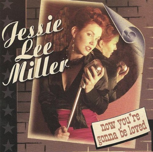 jessie-lee-miller-now-youre-gonna-be-loved