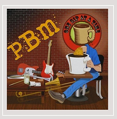 Pbm One Sip At A Time