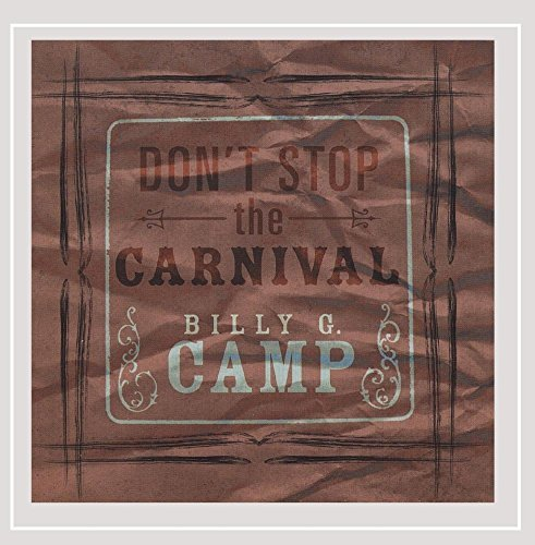 Billy G. Camp Don't Stop The Carnival