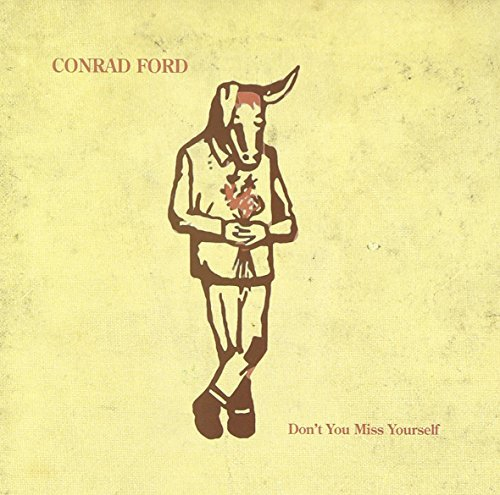 conrad-ford-dont-you-miss-yourself