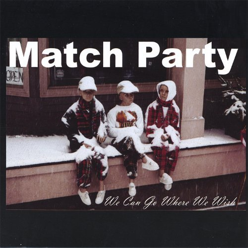 match-party-we-can-go-where-we-wish