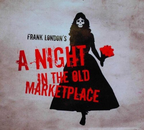 Frank London Night In The Old Marketplace