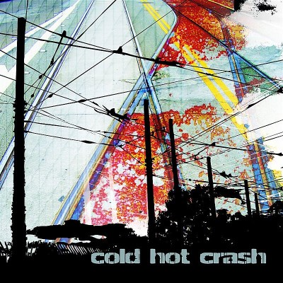 Cold Hot Crash Cold Hot Crash