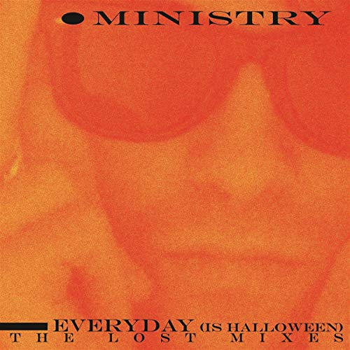 Ministry Everyday (is Halloween) The Lost Mixes (colored Vinyl) Amped Exclusive