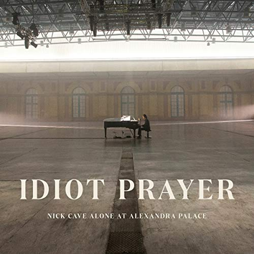 Nick Cave Idiot Prayer Nick Cave Alone At Alexandra Palace 2lp